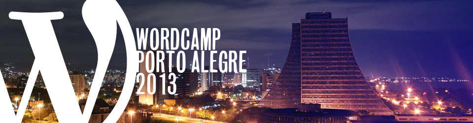 WordCamp Porto Alegre 2013